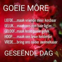 Goeie More, Special Quotes, Afrikaans, Good Morning Quotes, Cocktail Recipes, Prayers, Sayings, Food, Amen