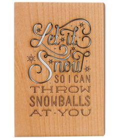 Throw Snowballs