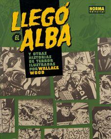 Llegó el alba y otras historias de terror illustradas por Wallace Wood, edita Norma