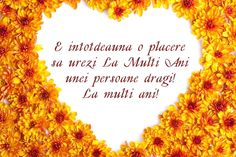 Felicitare flori la multi ani Happy Birthday, Messages, Orice, Bohemian Lifestyle, Hearts, Parenting, Album, Fitness, Photos
