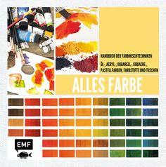 ALLES FARBE – Handbuch der Farbmischtechniken – Acryl-, Aquarell-, Öl-, Pastell-, Gouachefarben, Farbstifte und Tusche, Herausgegeben von Kreativatelier Fischer, 144 Seiten, Hardcover, Format 23 x 23 cm, ISBN 978-3-86355-203-9, Bestellnr. 55203, 16,99€ (D) / 17,50€ (A), Bestellbar unter http://www.edition-m-fischer.de/index.php?id=20&tx_ttproducts_pi1[cat]=35&tx_ttproducts_pi1[backPID]=20&tx_ttproducts_pi1[product]=578&cHash=eb508f402e