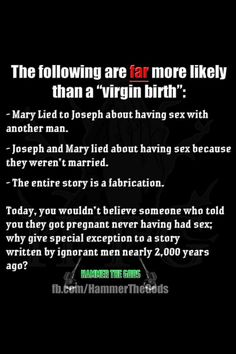 Virgin birth? Yeah, right.