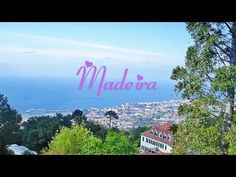 A Bela Ilha da Madeira - Pérola do Atlântico
