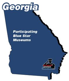 Participating Blue Star Museums in the state of Georgia (free entrance for active duty military and your families).