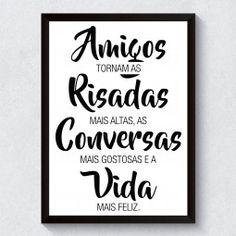 Quadro Decorativo Amigos Conversas Risadas - Deixe seu ambiente renovado com este lindo quadro decorativo.