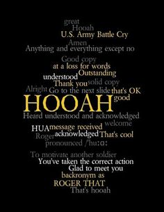 What does HOOAH Mean? ... Now you know! GET the T SHIRTS, Tank Tops and Hoodies at MilitaryMomShop.us