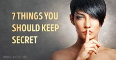 Seven things you should always keep secret