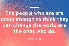 What are you doing to make the world a better place? #QuoteOfTheDay #SteveJobs