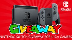 Nintendo Switch Giveaway For USA Gamers | How To Get Free Nintendo Switch From U.S.A