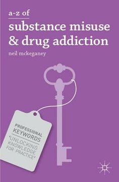 A-Z of Substance Misuse and Drug Addiction. If you are looking for an incisive and highly readable account of current research and debates in the field of drugs and substance misuse, then this is the book for you. Available at Campbelltown college library. #drugs #addictions #drugabuse #substances