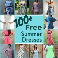 100+ Easy Summer Dresses. Most of these patterns are easy to sew for any skill level. Includes all styles and sizes. Sleeveless, short sleeve and strapless.