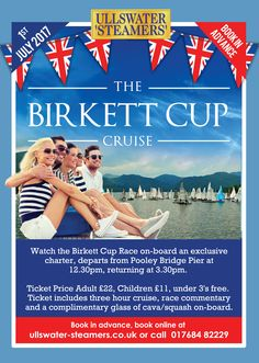 Watch the Birkett Cup Race on-board an exclusive charter, departs from Pooley Bridge Pier at 12.30pm, returning at 3.30pm. Ticket Price Adult £22, Children £11, under 3's free. Ticket includes three hour cruise, race commentary and a complimentary glass of cava/squash on-board. Book in advance. Dogs not permitted. Excellent facilities onboard.