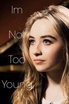 """I made this because I was inspired by the song """"Too Young"""" by Sabrina Carpenter. She's my music role model and I absolutely love her voice and of course, her acting. I love you Sabrina!! @sabrinaannlynnx Made by @emilygrace903"""