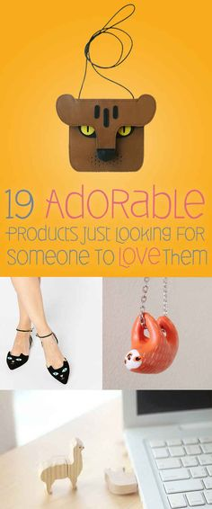19 Wildly Adorable Products You Definitely Need In Your Life I SOOO NEED THAT SLOTH!!!!!!