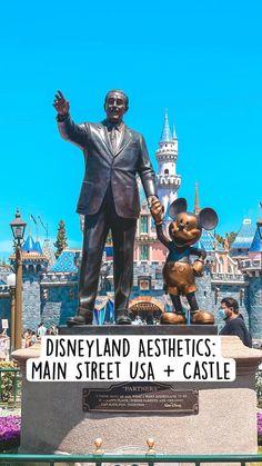 Disneyland Aesthetics:  Main Street USA + Castle