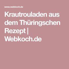 Krautrouladen aus dem Thüringschen Rezept | Webkoch.de