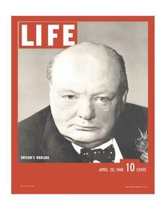 "Winston Churchill on the cover of LIFE magazine, April ""Britain's Warlord"" Life Magazine, History Magazine, Magazine Art, Winston Churchill, Margaret Bourke White, Magazin Covers, Vintage Magazine, Life Cover, Still Picture"