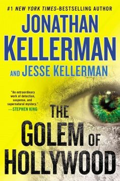 The Golem of Hollywood by Jonathan Kellerman.  Click the cover image to check out or request the mystery kindle