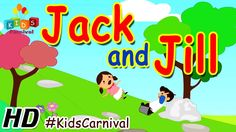 Jack and Jill - Children English Nursery Rhyme with Lyrics (Subtitles) and Action @kids carnival.in https://www.youtube.com/watch?v=cEL6uTzVM8I