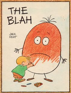 The Blah, illustrated by Jack Kent