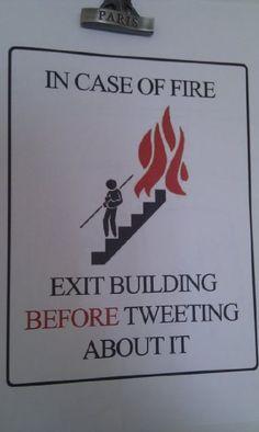 En cas defoc sortir de l'edifici abans de tuitejar sobre l'assumpte.