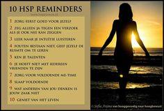 10 HSP reminders. Sofia Anima, praktijk voor hooggevoelige mensen www.sofia-anima.nl. Infj Mbti, Introvert, Psychology University, Highly Sensitive Person, Self Compassion, Beautiful Mind, Happy Life, Feel Good, Coaching