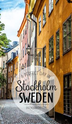 One Perfect Day in Stockholm, Sweden. This is a detailed, one day itinerary with restaurant and hotel recommendations, the best things to do, and money saving tips. If you have limited time in Stockholm, this is a great resource to have. Earth Trekkers | Stockholm | Sweden | One Perfect Day