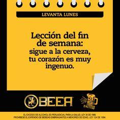 #Levantalunes Lección fin de semana Beer Humor, Motivation Goals, Flyers, Inspiration, Block Prints, Beer Poster, Craft Beer, Bar Quotes, Ironic Quotes