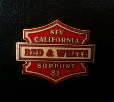 Hells Angels Support Red & White support pin, SFV California.