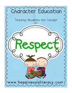 These pages contain activities for teaching respect and can be review and reused throughout the school year.
