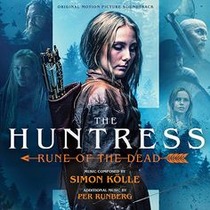 Original Motion Picture Soundtrack for the action-horror film The Huntress: Rune of the Dead The music composed by Simon Kölle. Ola Rapace, The Dead Movie, All Is Lost, Soundtrack Music, Wounded Warrior, Adventure Movies, Folk Music, Action Movies, Feature Film