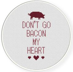 Charts Club Members Only: Don't Go Bacon My Heart Cross Stitch Pattern