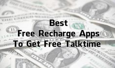 HomeEarn Best Free Recharge Apps To Get Free Talktime – 2017 10 Best Free Recharge Apps To Get Free Talktime Best B, Earn Money, Apps, How To Get, Free, Earning Money, App, Appliques