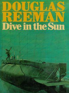 Dive in the Sun - Douglas Reeman Diving, Ebooks, Sun, Feelings, Reading, Movies, Movie Posters, Life, Scuba Diving