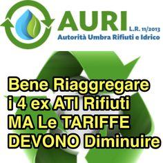 Perugia, 20 Novembre 2017. AURI, Autorità Regionale per i Rifiuti, Claudio Ricci: Bene Riaggregare i 4 ex ATI ma Solo Se le Tariffe per i Cittadini Diminuiscono.
