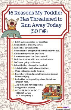 16 Reasons My Toddler Has Threatened to Run Away Today (So Far)   More LOLs & Funny Lists for Moms by @RobynHTV on NickMom