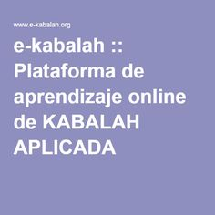 e-kabalah :: Plataforma de aprendizaje online de KABALAH APLICADA