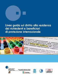 Linee guida sul diritto alla residenza dei richiedenti e titolari di protezione internazionale