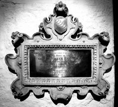Raleigh's Marker in St. Margaret's - Within the Chancel was entered the body of the Great Sir Walter Raleigh Kt on the day he was beheaded. In old Palace Yard Westminster October 29 Ano Dom 1618