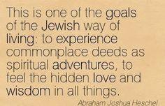 Wisdom from Abraham Joshua Heschel