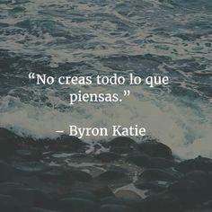 Hoy he decidido recopilar frases cortas para pensar y reflexionar. Byron Katie, Great Quotes, Love Quotes, Inspirational Quotes, Tired Quotes, Frases Instagram, Proverbs Quotes, More Than Words, Spanish Quotes
