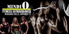 MINDIO FITNESS EXTRAVAGANZA (May 05, 2018) @ Greg Frewin Theatre, Niagara Falls, Canada Join the Mindio Fitness Extravaganza (Canadian Physique Alliance Regional Show) and meet  Fitness champions. Featuring  sports and fitness activities, vendor booths, non-stop  competitions and entertainments. Read more..
