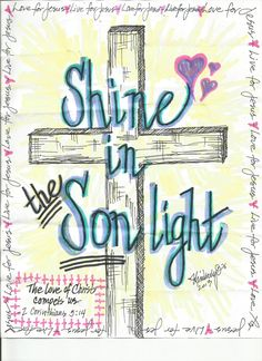Shine in the Son light.