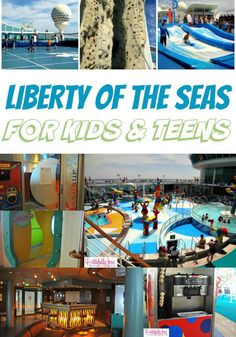 Liberty Of The Seas For Kids and Teens. Looking for a cruise ship that offers excitement and adventure at every turn? Kids and teens with love the programs offered by Royal Caribbean! You won't believe how kid friendly these cruise ships are.