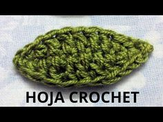 Hoja Nº 1 en tejido crochet tutorial paso a paso., My Crafts and DIY Projects