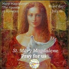 Saint of the Day July 22  Saint Mary Magdalene #kabataangkatoliko  Mary Magdalene literally translated as Mary the Magdalene or Mary of Magdala was a Jewish woman who according to the Gospel traveled with Jesus as one of his followers. She has the honor to be the first witness of the Lords resurrection. St. Mary Magdalene is one of the greatest saints of the Bible and a legendary example of God's mercy and grace.  Patronage: Contemplative life converts glove makers hairdressers penitent…