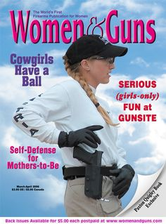 Women and Guns 2006 Gunning for it: Are Women with Guns Fantasy Figures or Empowered?