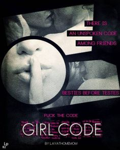 Girl Code by LayAtHomeMom ~ https://www.fanfiction.net/s/10486974/1/Girl-Code ~ Friends are forever, boys are whatever - unless it's Edward Cullen. Then the gloves come off. Rated: Fiction M - English - Romance/Humor - Bella, Edward - Chapters: 14 - Words: 60,924 - Reviews: 2,463 - Favs: 1,252 - Follows: 2,083 - Updated: Oct 3 - Published: Jun 27 - id: 10486974