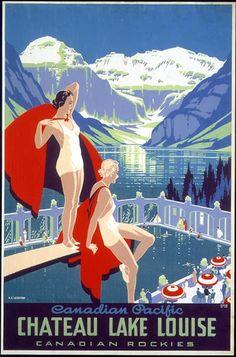 Chateau Lake Louise, Switzerland Vintage beach poster Art Deco  ca. 1938 #essenzadiriviera www.varaldocosmetica.it/en