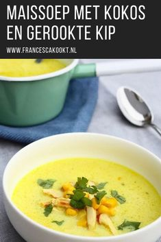 Corn soup with coconut and smoked chicken - Francesca Cooks - Quick and easy soup. Recipe Corn soup with coconut and smoked chicken. Dutch Recipes, Soup Recipes, Snack Recipes, Cooking Recipes, Quick And Easy Soup, I Want Food, Healthy Snacks, Healthy Recipes, Corn Soup